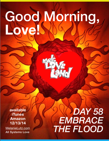 Melanie Lutz Mel's Love Land Day 58 Next 100 Embrace the Flood