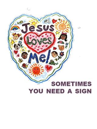 Jesus Loves Mel Sign Melanie Lutz