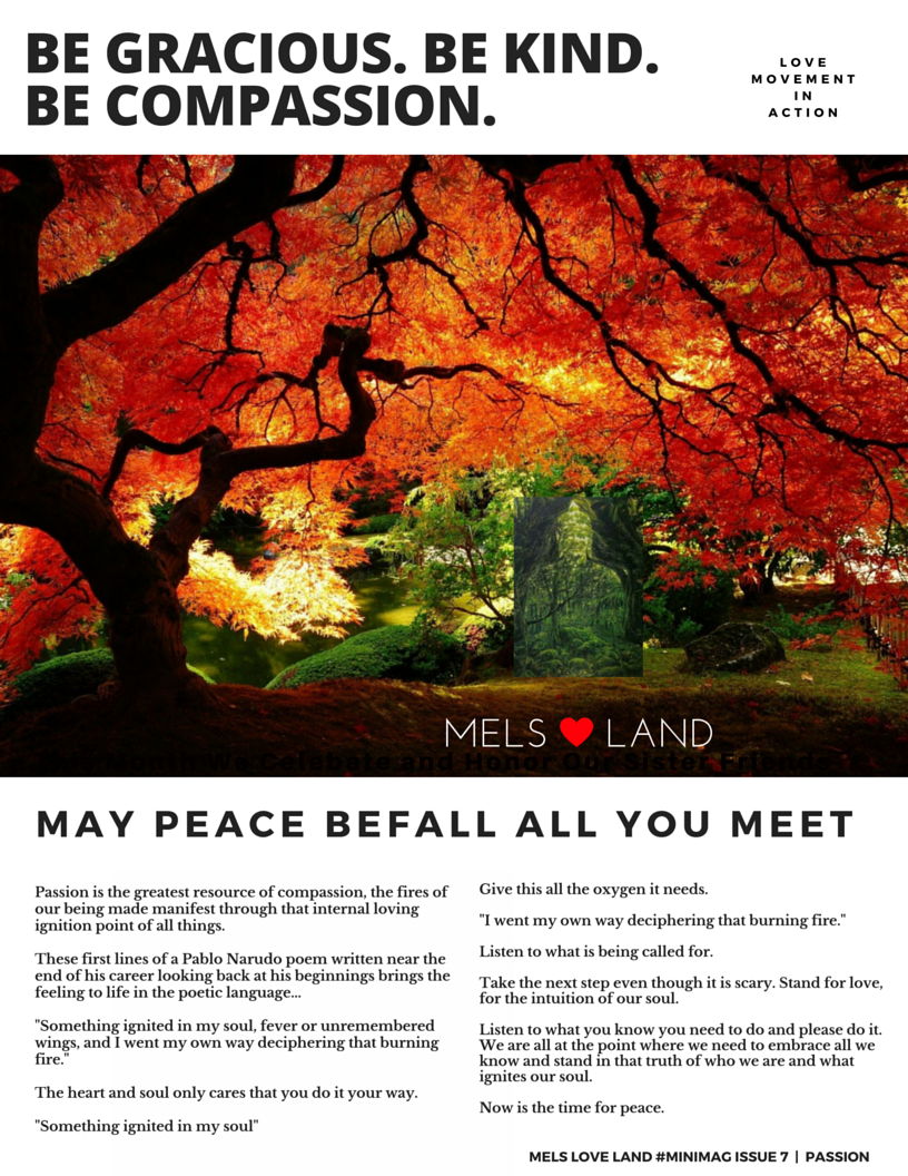 8 Melanie Lutz MELS LOVE LAND ISSUE 7 | PASSION Be Gracious. Be Kind