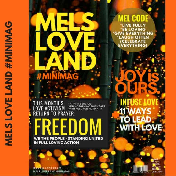 1  MELS LOVE LAND ISSUE 8 | FREEDOM Melanie Lutz Social Media