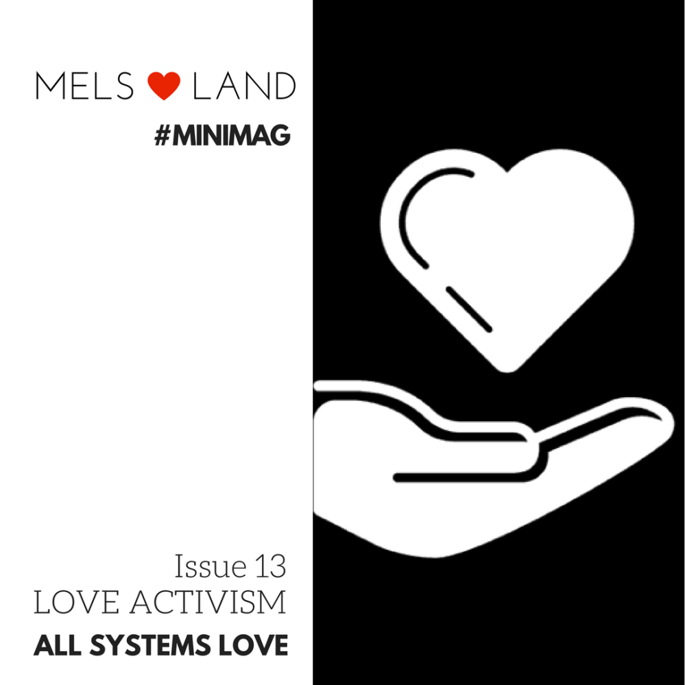 Mels Love Land Issue 13 Love Activism Promo