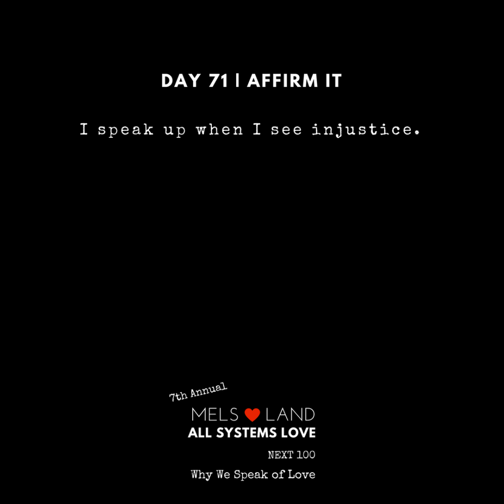 71 Affirmations Part 3 Day 71 7th Annual Mels Love Land All Systems Love Next100 _ Why We Speak of Love