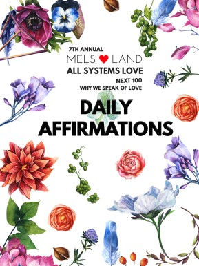 Affirmations 7th annual Mel Lutz Why We Speak of Love portrait flowers v2